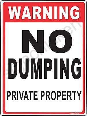 No Dumping Sign Warning Sign No Littering Private Property Aluminun 9 X 12