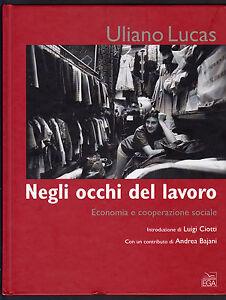 ULIANO-LUCAS-NEGLI-OCCHI-DEL-LAVORO-EGA-2007-1-EDIZIONE