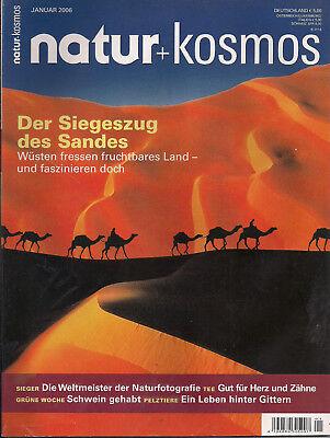 Natur + Kosmos Heft 1 2006 Der Siegeszug des Sandes Wüsten fressen fruchtbares L