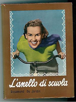DU JARDIN ROSAMUND L'ANELLO DI SCUOLA BALDINI & CASTOLDI  1956 LA MELAGRANA 16