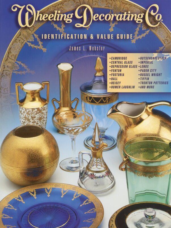 Decorated Wheeling Art Glass Fostoria Cambridge Imperial Etc. / Book + Values