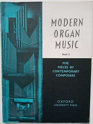 - MODERN ORGAN Sheet MUSIC Bk 2 Contemporary Composers Leighton Roberts Mushel