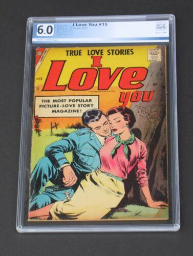 I Love You #15 PGX 6.0 Charlton Comics 1957 Love & Romance