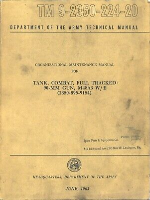 REPRINT M48 PATTON TANK MAINTENANCE MANUAL 1963 550p TM 9-2350-224-20