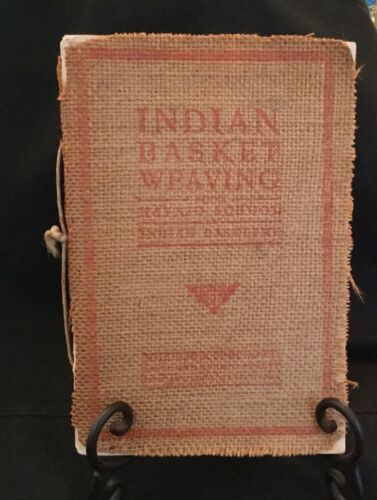 1903 Indian Basket Weaving by the Navajo School of Indian Basketry Book