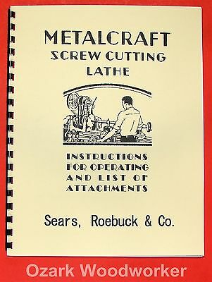 Sears Metalcraft 9 Inch Screw Cutting Lathe Manual 0647