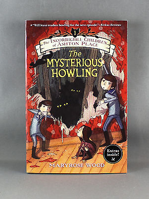 The Incorrigible Children of Ashton Place - The Mysterious Howling - Brand New
