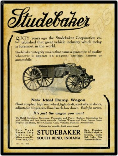1913 Studebaker Dump Wagons New Metal Sign: South Bend, Indiana