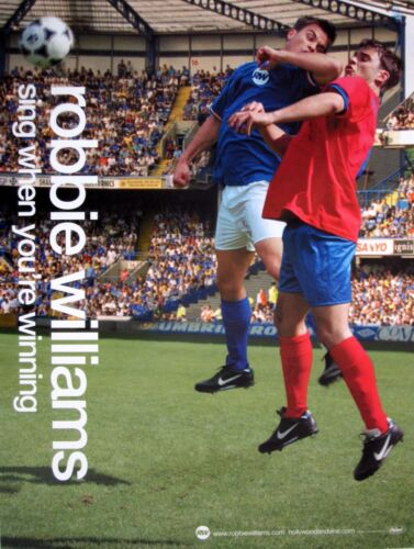 "ROBBIE WILLIAMS ""SING WHEN YOUR WINNING"" U.S. PROMO POSTER -Footballers Battling"