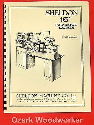SHELDON R13 R17 Precision Metal Lathe Parts Manual 0655 R15