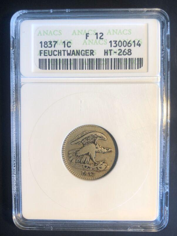 1837 Feuchtwanger Cent Old Anacs Holder Fine 12 HT-268