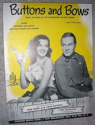 1948 BUTTONS AND BOWS Sheet Music BOB HOPE, JANE RUSSELL Paleface by Livingston