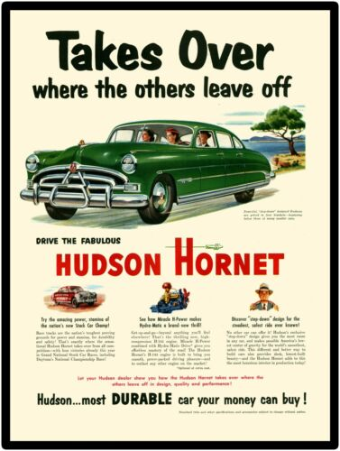 """Hudson Hornet New Metal Sign: """"Takes Over Where Others Leave Off."""""""