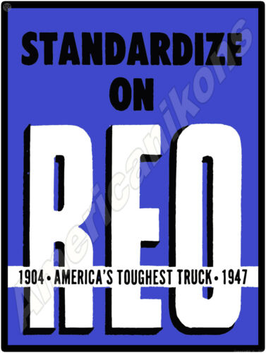 "1947 REO Trucks New Metal Sign:  ""America"