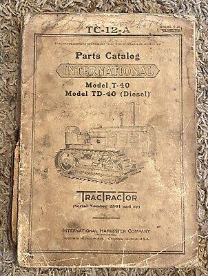 Original Ih Farmall Mccormick International T40 Td40 Crawler Parts Manual