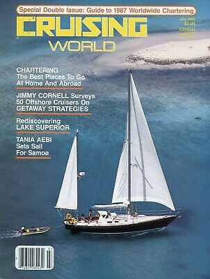 Cruising World Magazine July 1986 The Best Places to Go at Home and (Best Places To Cruise)
