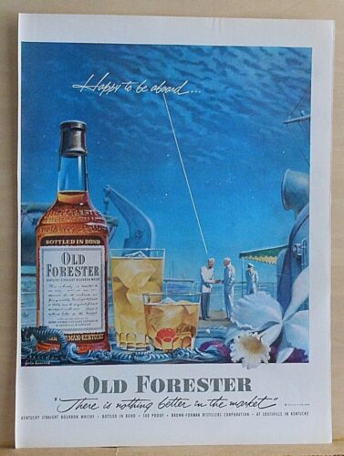 1952 magazine ad for Old Forester Whiskey - Happy to be Aboard cruise ship