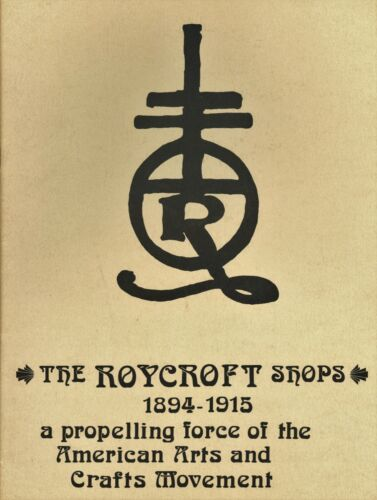 The Roycroft Shops 1894-1915 History Development / Rare Erie Art Center Booklet