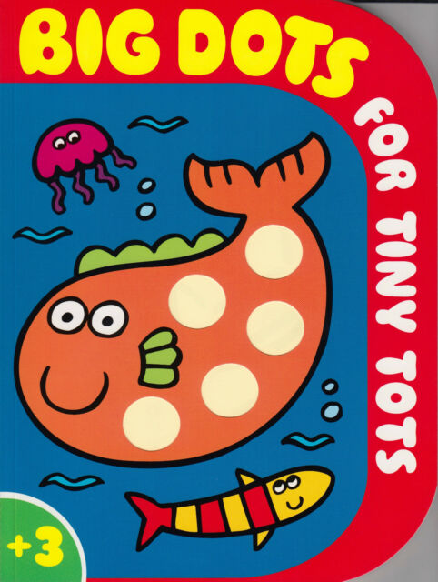 Big Dots for Tiny Tots by Autumn Publishing Ltd BRAND NEW BOOK (Paperback, 2008)
