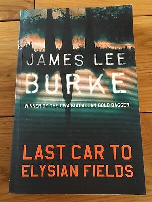 Last Car To Elysian Fields by James Lee Burke (Paperback, 2004), used for sale  Shipping to South Africa