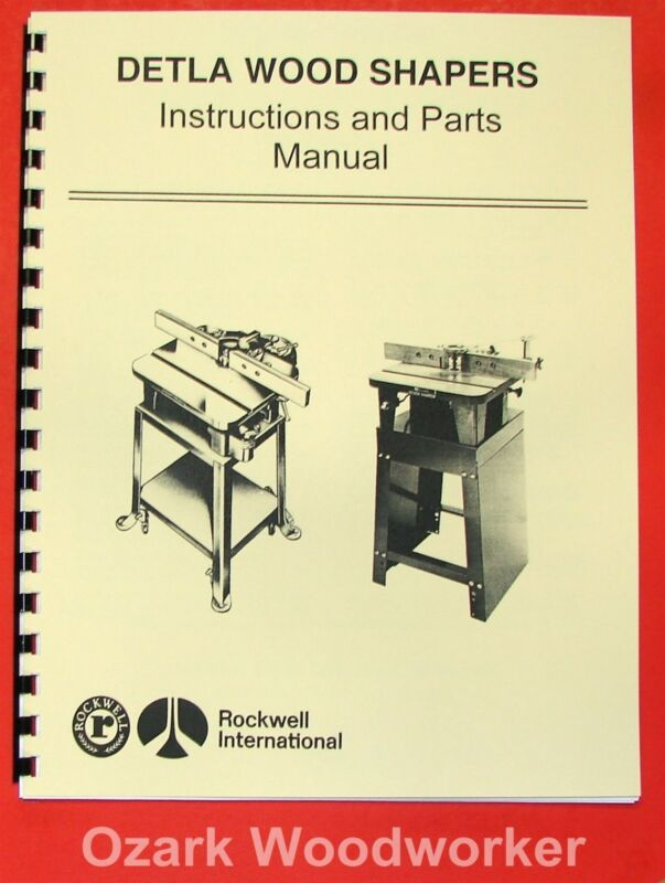ROCKWELL Delta Wood Shaper Operating & Parts Manual 0611