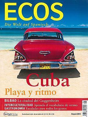 ECOS Spanisch-Magazin, Ausgabe August 08/2013: Cuba +++ wie neu +++