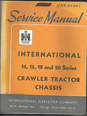International 14 15 18 20 Series Crawler Tractor Chassis Service Manual