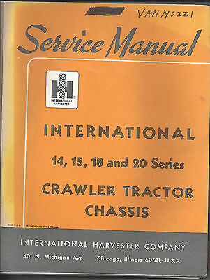International 14, 15, 18 & 20 Series Crawler Tractor Chassis Service Manual