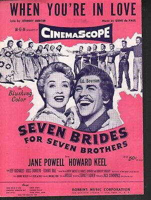When You're In Love 1954 Seven Brides for Seven Brothers Sheet (Seven Brides For Seven Brothers Sheet Music)