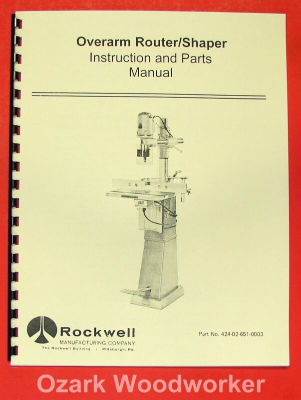 ROCKWELL Overarm Router/Shaper Operating & Parts Manual 0617