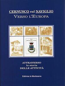 Cernusco-sul-Naviglio-verso-l-039-Europa-attraverso-la-storia-delle-attivita-1996