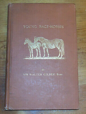 Young Race-horses. Walter Gilbey. 1898. 3rd ed. for sale  Shipping to Canada