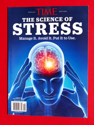 """Time Magazine (Special Edition) """"THE SCIENCE OF STRESS"""" ~ Manage / Avoid It ~NEW"""