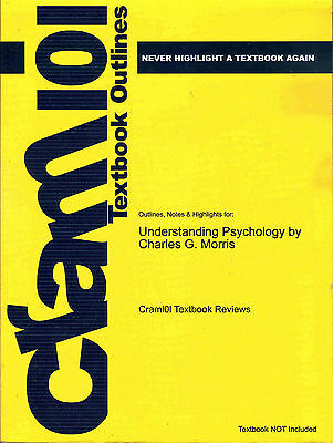 Outlines & Highlights for Understanding Psychology by Charles Morris 2012 9th Ed