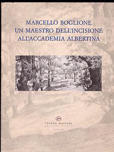 MARCELLO-BOGLIONE-UN-MAESTRO-DELL-039-INCISIONE-CATALOGO