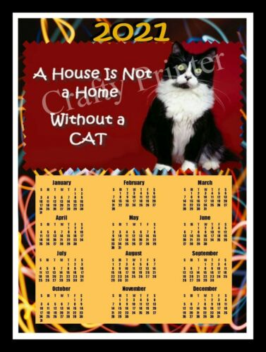 2021 CAT CALENDAR MAGNET - TUXEDO (A House is not a Home without a Cat)