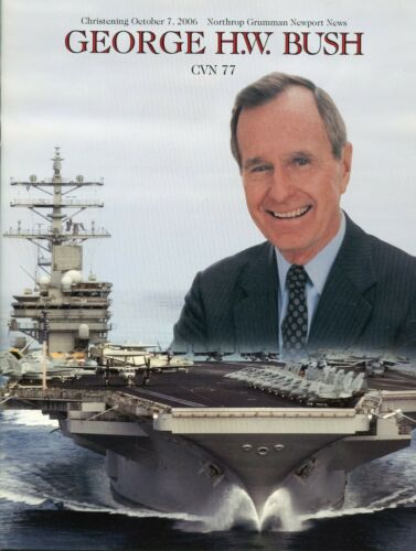 USS George H. W. Bush CVN 77 Christening Navy Ceremony Program