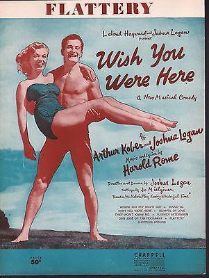 Flattery 1952 Wish You Were Here Sheet Music