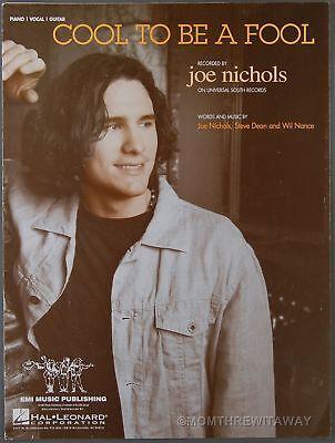 2002 COOL TO BE A FOOL Dean & Nance JOE NICHOLS Sheet Music PIANO VOCAL