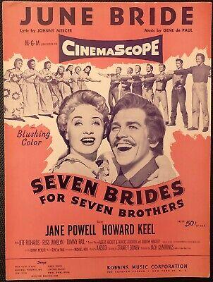 rare JUNE BRIDE - SEVEN BRIDES FOR SEVEN BROTHERS - 1954 - SHEET (Seven Brides For Seven Brothers Sheet Music)