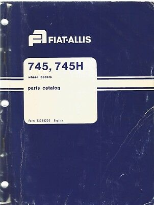 Fiat-allis 745 745h Wheel Loader Parts Manual