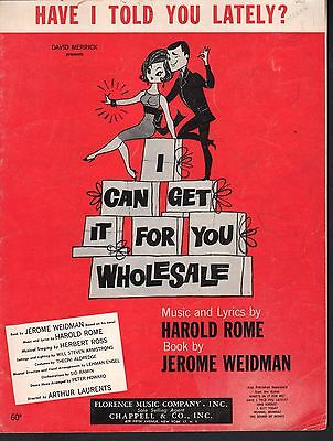 Have I Told You Lately 1962 I Can Get It For You Wholesale Sheet Music