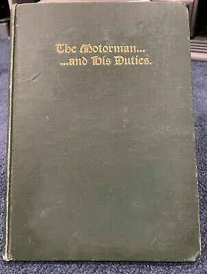 """VTG """"The Motorman..And His Duties"""" Hardcover Book- 1903"""