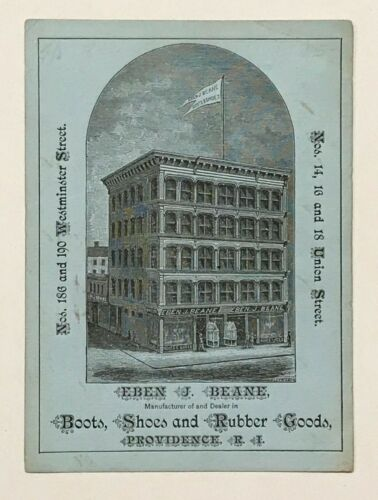 Providence, R.I. Trade card for EBEN J. BEANE. Shoes and Boot Merchant. 1880