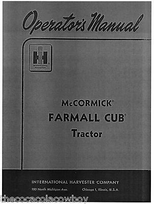 Farmall Cub Operators Manual - Ih - Mccormick
