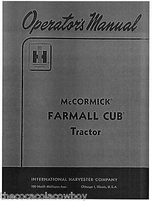 Farmall Cub Operators Manual - Ih - Mccormick