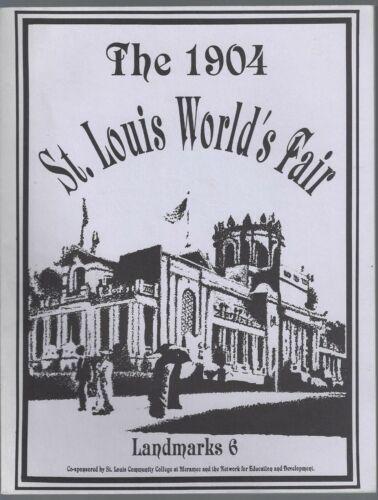 The 1904 St Louis Worlds Fair Landmarks 6 Louisiana Purchase Exposition