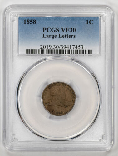 1858 FLYING EAGLE CENT 1C LARGE LETTERS PCGS CERTIFIED VF 30 VERY FINE (453)