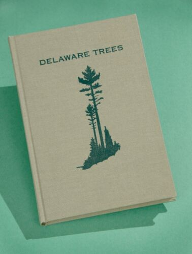 """""""Delaware Trees"""" by William Taber, 3rd Edition 1995, Mint"""