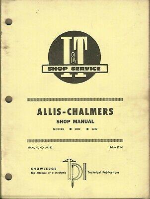 It Allis-chalmers Model 5020 5030 Manual No. Ac-32 Tractor Shop Manual